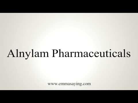 How to Pronounce Alnylam Pharmaceuticals