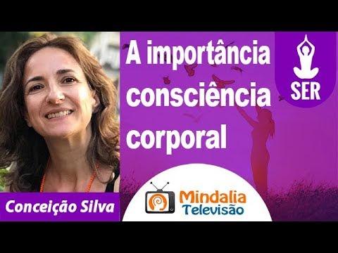 15/04/19 A importância consciência corporal por Conceição Silva
