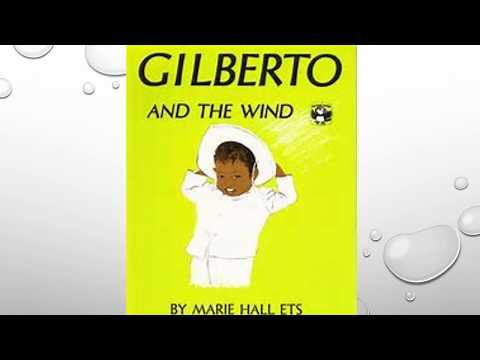 8.3 Gilberto and The Wind