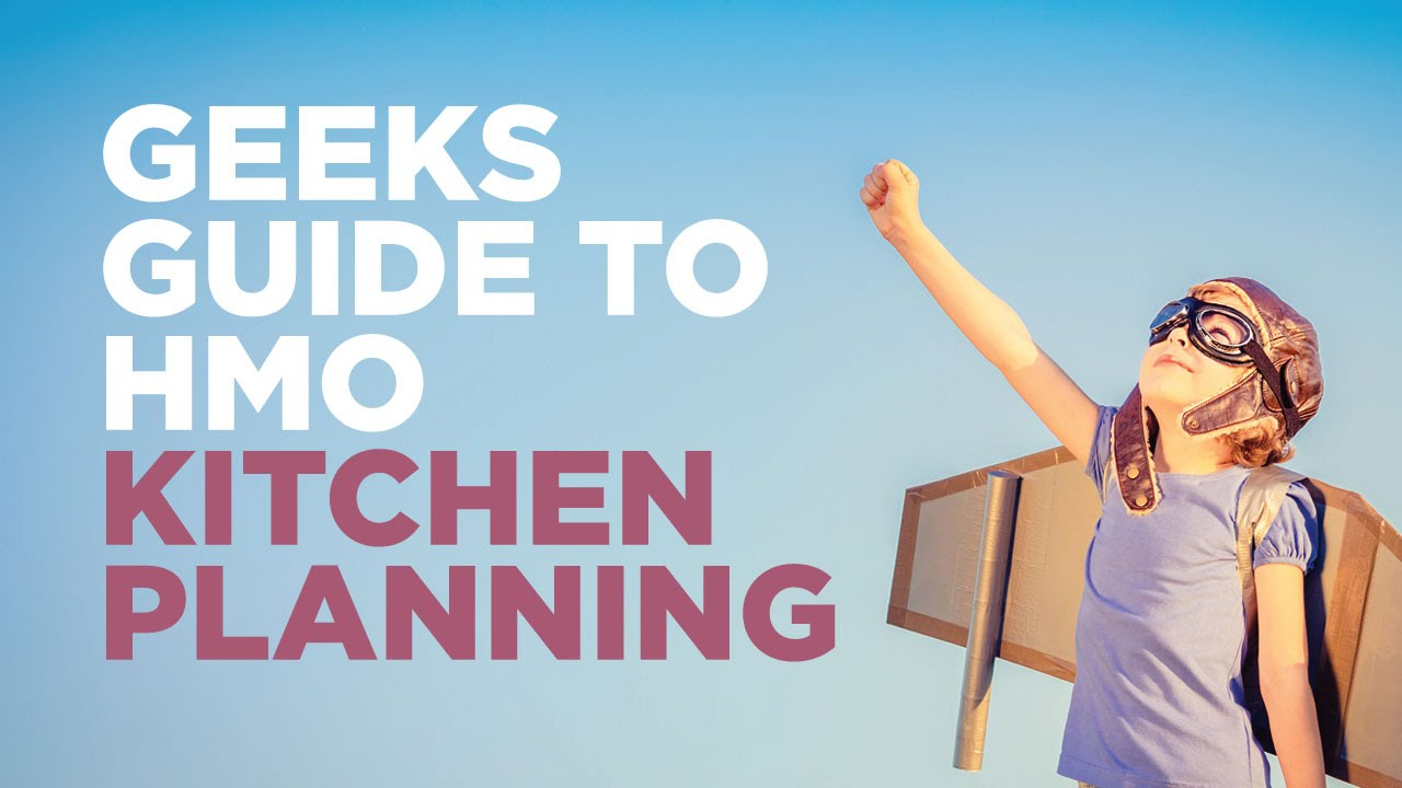 Geeks Guide to HMO Kitchen Planning - YouTube