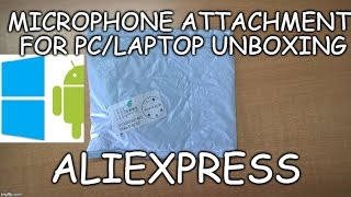 317) 3.5mm microphone for pc/laptop unboxing(aliexpress)
