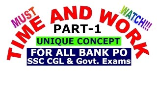 TIME AND WORK Unique concept Short Trick Best Trick and Problems SSC CGL BANK PO[IN HINDI] PART-1