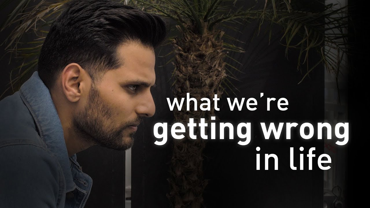 What We're Getting Wrong In Life | by Jay Shetty - YouTube