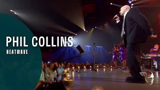 "Phil Collins - Heatwave (From ""Going Back"" DVD & Blu-Ray)"