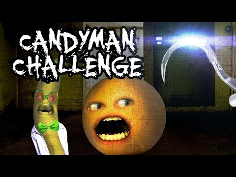 3AM CANDYMAN CHALLENGE (Annoying Orange & Dr. Bananas)