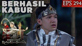 Kian Santang Berhasil Lolos dari Prabu Martasinga - Kembalinya Raden Kian Santang Eps 294 PART 1