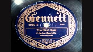 Christmas - Silent Night + The First Noel - Criterion Quartet - 1922 - Gennett 4969