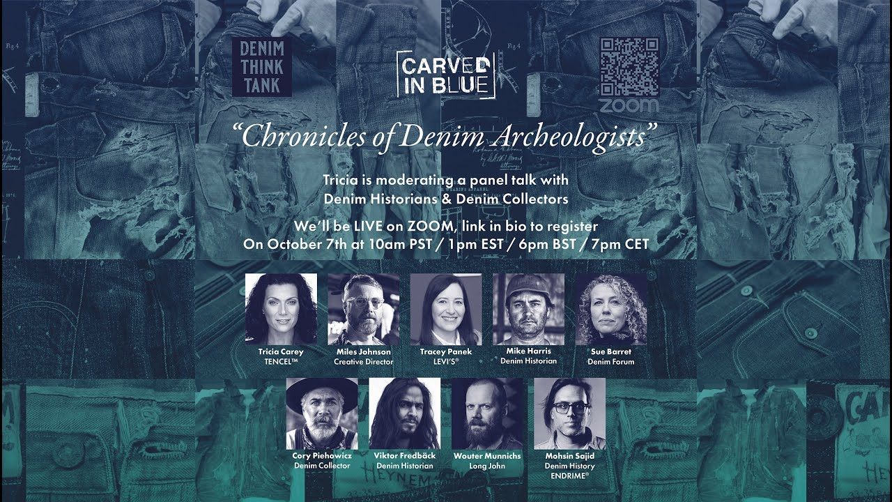 CARVED IN BLUE® - Denim Think Tank Webinar: Chronicles of Denim Archeologists - 7th October 2020