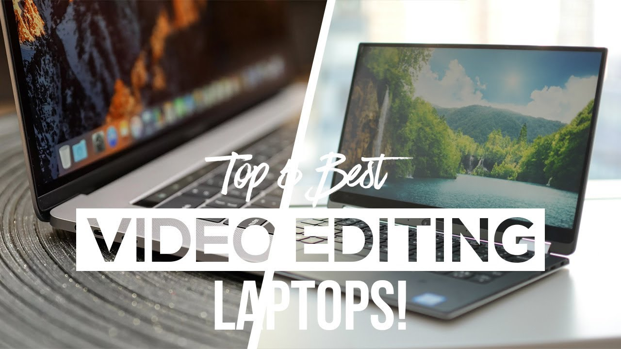 best video editing notebook 2017