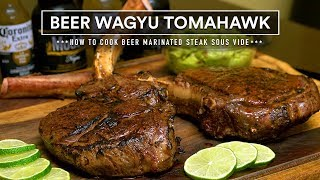 Sous Vide BEER WAGYU TOMAHAWK Steak! Cinco de Mayo CELEBRATION!