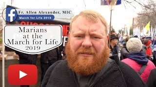 Marians at the March for Life with Fr. Allen Alexander, MIC.