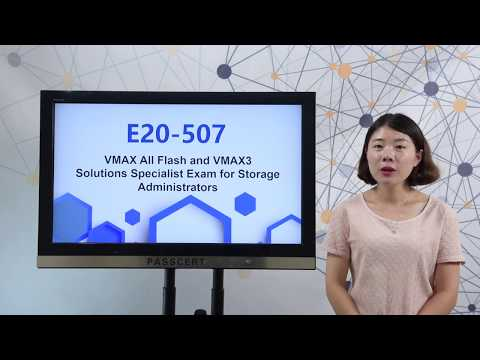 [100% Valid] E20-507 VMAX3 Solutions Specialist Exam for Storage Administrators dumps