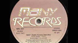 "Madame Claude - ""Wait (Radio Version/Dub Mix)"" (1986)"