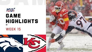 Broncos vs. Chiefs Week 15 Highlights | NFL 2019