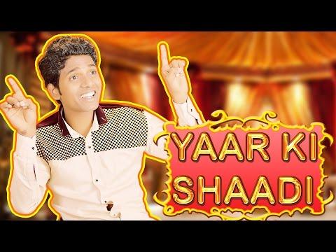 Aaj Mere Yaar Ki Shaadi Hai | Hindi Comedy Video | Pakau TV Channel