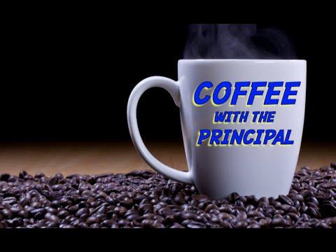 CoffeeWithThePrincipal S1ep3