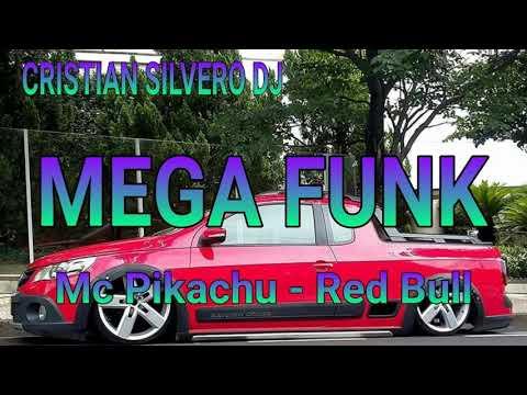 MEGA FUNK - RED BULL DO Mc Pikachu - CRISTIAN SILVERO DJ