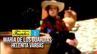 Maria De Los Guardias - Helenita Vargas  ( Video Oficial) / Discos Fuentes