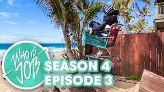 Who is JOB 5.0 - Big Wave Rafting and Shopping Cart Madness - Ep 3