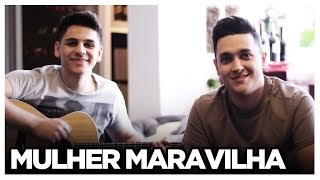 Baixar Mulher Maravilha - Zé Neto e Cristiano (COVER TULIO E GABRIEL)