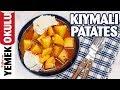 Kıymalı Patates Tarifi | Anne Evinde Hissetme Garantili Patates Yemeği 😉