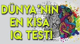 En Kisa Iq Testi Youtube