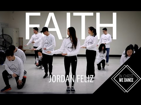 Faith - Jordan Feliz | In Christ We Dance