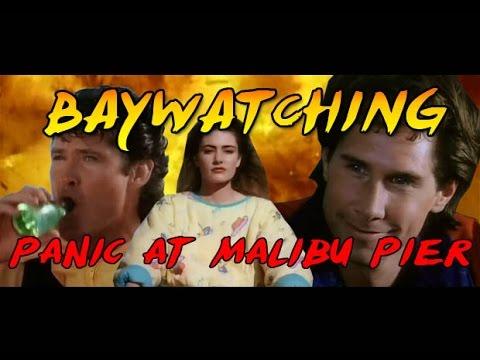 Baywatching: Panic At Malibu Pier