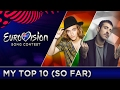 EUROVISION 2017 | TOP 10 - FROM AUSTRALIA (so far)