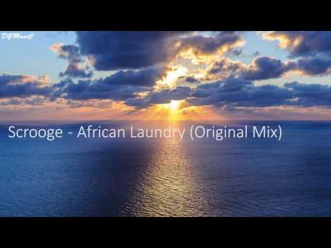 Scrooge - African Laundry (Original Mix)