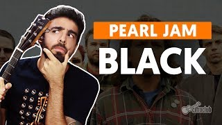 BLACK - Pearl Jam (aula de violão completa)