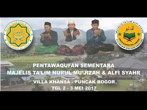 Pentawaqufan Sementara MajelisTa'lim Nurul Mu'jizah & Alfi Syahr 2-3 Mei 2017 (vila Khansa,Puncak)