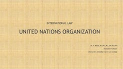 United Nations Organisation - History of UN - Principal Organs