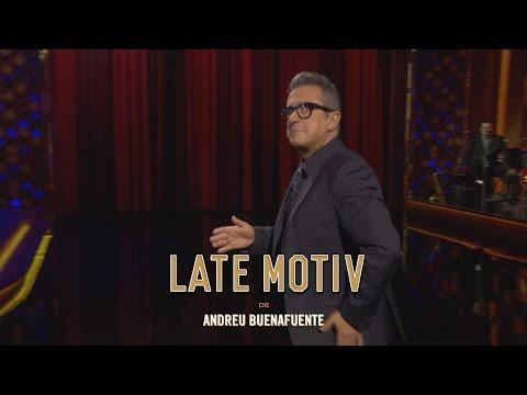 "LATE MOTIV - Monólogo de Andreu Buenafuente. ""Cumbre europea""  | #LateMotiv201"