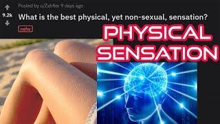 r/AskReddit: [NSFW] best PHYSICAL SENSATION