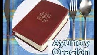 El secreto del Ayuno y La Oración II Dr. Jehova Medina