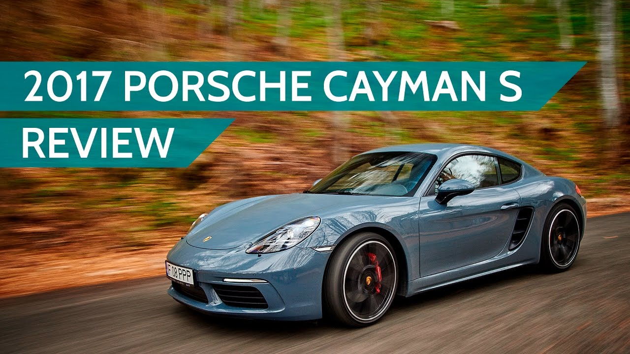 2017 porsche 718 cayman s review - youtube