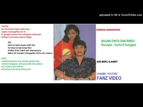 Duet ADI BING SLAMET & CHICHA KOESWOYO - Saling Cinta Dan Rindu (Varlin E Hutagaol)
