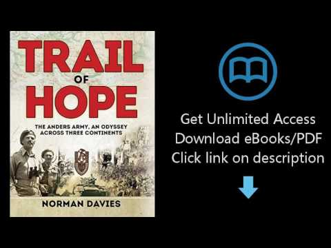 Download Trail of Hope: The Anders Army, An Odyssey Across Three Continents (General Military) PDF