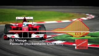 DJ Visage - Formula (Hockenheim Club Mix)