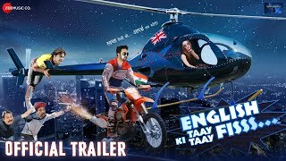 English Ki Taay Taay Fisss - Official Trailer   Rajpal Yadav, Rohit Kumar & Leysan Karimova