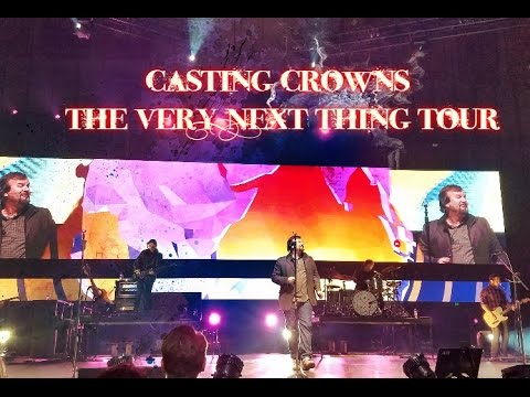 Casting Crowns Live on Tour Feb  2017