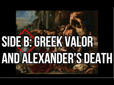 Episode XV: Side B- Greek Valor and Alexanders Death (On Bie and the Hellenistic Expansion)