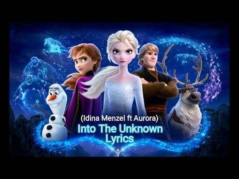 FROZEN 2 | Into The Unknown | Idina Menzel Ft Aurora | Ost Frozen 2 (Lyrics) With Trailers 2019