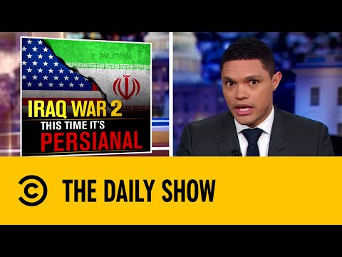 Tensions Blaze Between US and Iran   The Daily Show with Trevor Noah