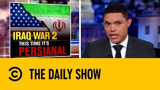 Tensions Blaze Between US and Iran | The Daily Show with Trevor Noah