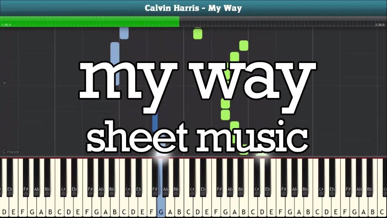 My Way Piano Tutorial - Free Sheet Music (CALVIN HARRIS)