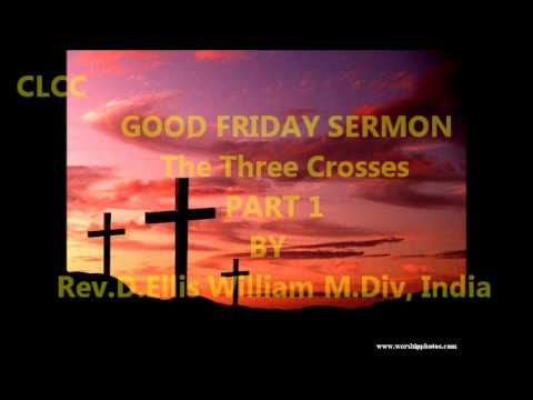 The Three Crosses Part 1 (29th March 2013)