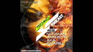 Art Style: Techno | Podcast #036 : Norman Andretti aka. Quarill [Part 3: Hardtechno]