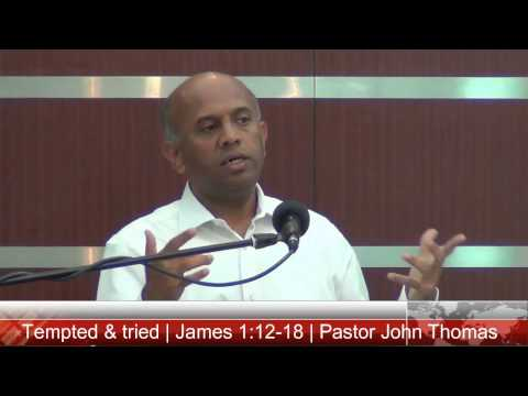 Tempted & tried  | Pastor John Thomas